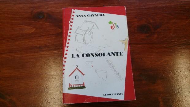 Suggestion lecture: Anna Gavalda – La consolante – Portail officiel on